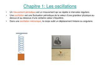 Chapitre 1: Les oscillations