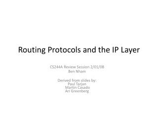 Routing Protocols and the IP Layer