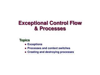 Exceptional Control Flow & Processes