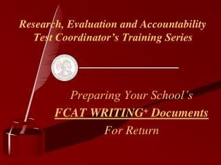 Research, Evaluation and Accountability Test Coordinator's Training Series