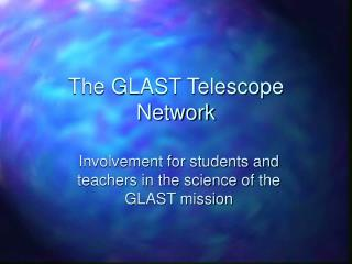 The GLAST Telescope Network