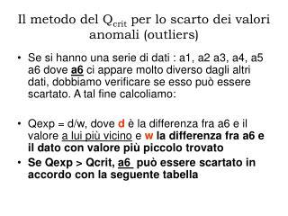Il metodo del Q crit  per lo scarto dei valori anomali (outliers)