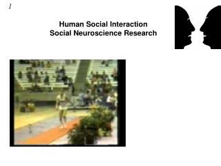 Human Social Interaction Social Neuroscience Research