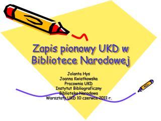 Zapis pionowy UKD w Bibliotece Narodowej