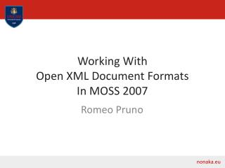 Working With  Open XML Document Formats  In MOSS 2007