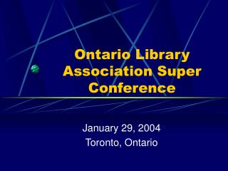 Ontario Library Association Super Conference