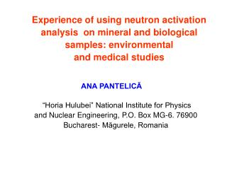 Experience of using neutron activation analysis  on mineral and biological samples: environmental  and medical studies