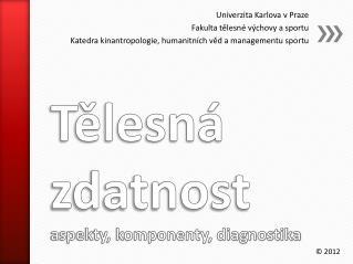 Tělesná zdatnost aspekty, komponenty, diagnostika