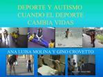 DEPORTE Y AUTISMO CUANDO EL DEPORTE CAMBIA VIDAS