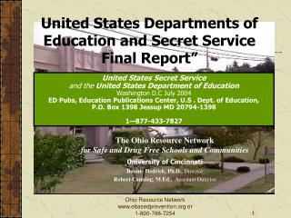 The Ohio Resource Network  for Safe and Drug Free Schools and Communities University of Cincinnati