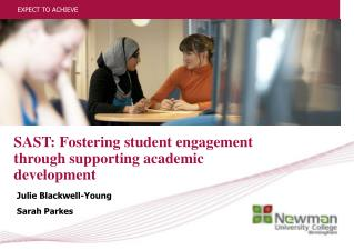 SAST: Fostering student engagement through supporting academic development