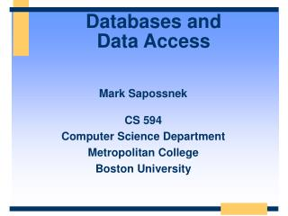 Databases and  Data Access