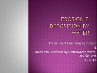Erosion & Deposition by Water