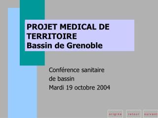 PROJET MEDICAL DE TERRITOIRE Bassin de Grenoble