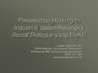 Perselisihan Hubungan Industrial  dalam  Kerangka  Social Dialogue  yang Efektif