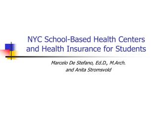 NYC School-Based Health Centers and Health Insurance for Students