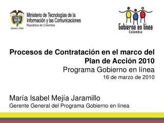 Procesos de Contratación en el marco del Plan de Acción 2010 Programa Gobierno en línea