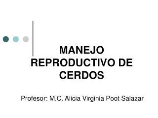 MANEJO REPRODUCTIVO DE CERDOS