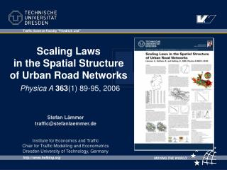 Scaling Laws  in the Spatial Structure  of Urban Road Networks Physica A 363 (1) 89-95, 2006