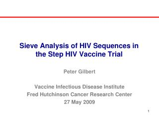 Sieve Analysis of HIV Sequences in the Step HIV Vaccine Trial