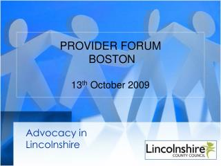 PROVIDER FORUM  BOSTON 13 th  October 2009