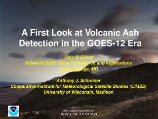 A First Look at Volcanic Ash Detection in the GOES-12 Era
