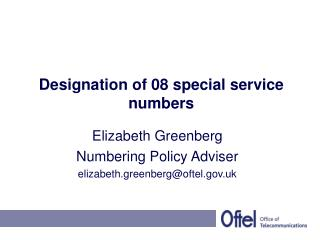 Designation of 08 special service numbers