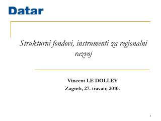 Strukturni fondovi ,  instrumenti za regionalni razvoj