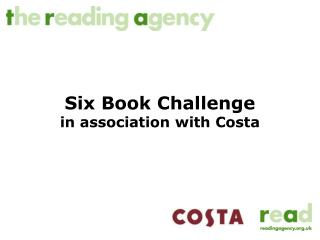 Six Book Challenge in association with Costa