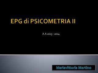 EPG di PSICOMETRIA II