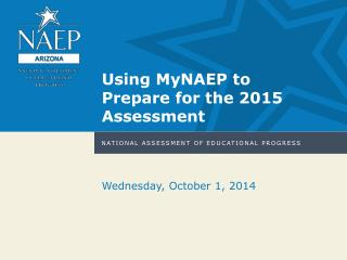 Using MyNAEP to Prepare for the 2015 Assessment