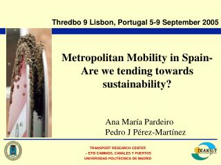 Metropolitan Mobility in Spain- Are we tending towards sustainability?