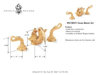 0915BSN Swan Basin Set Features  Solid brass construction  Hand carved detail