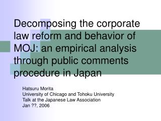 Hatsuru Morita University of Chicago and Tohoku University Talk at the Japanese Law Association