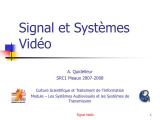 Signal et Syst�mes Vid�o