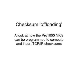Checksum  offloading