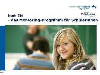 look IN  - das Mentoring-Programm für Schülerinnen