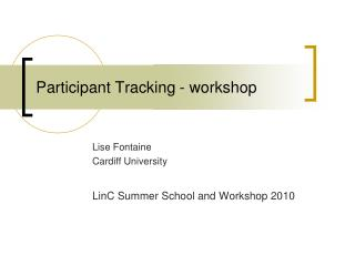 Participant Tracking - workshop