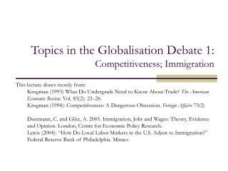 Topics in the Globalisation Debate 1:  Competitiveness; Immigration
