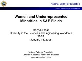 Women and Underrepresented Minorities in S&E Fields