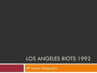 Los Angeles riots 1992
