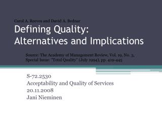 Defining Quality: Alternatives and Implications