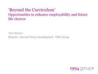 'Beyond the Curriculum' Opportunities to enhance employability and future life choices