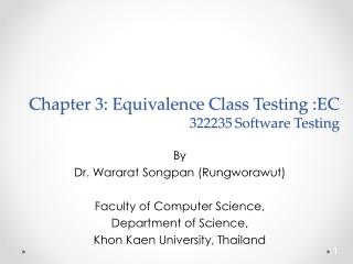 By Dr.  Wararat Songpan  ( Rungworawut ) Faculty of Computer Science,  Department of Science,