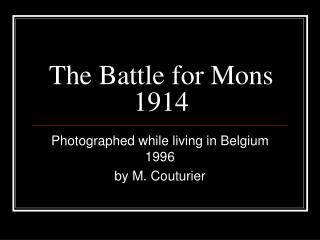 The Battle for Mons 1914