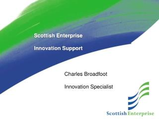 Scottish Enterprise  Innovation Support