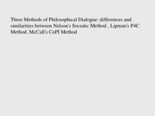 Background- Different Methods of Philosophical Dialogue