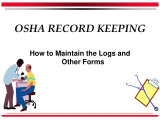 OSHA RECORD KEEPING