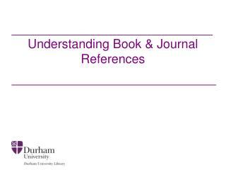 Understanding Book & Journal References