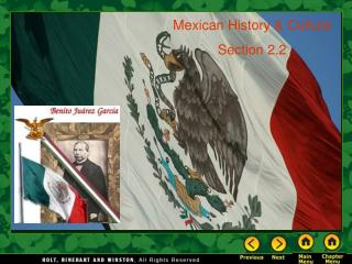 Mexican History & Culture Section 2.2